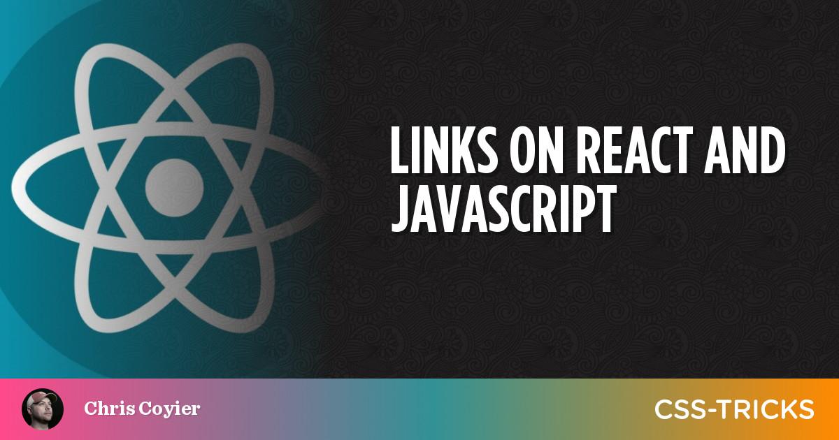 Links on React and JavaScript 3