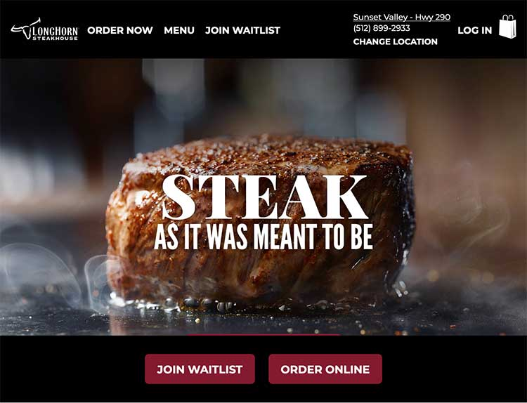 """The Longhorn Steakhouse home page with a headline saying """"Steak as it was meant to be"""""""