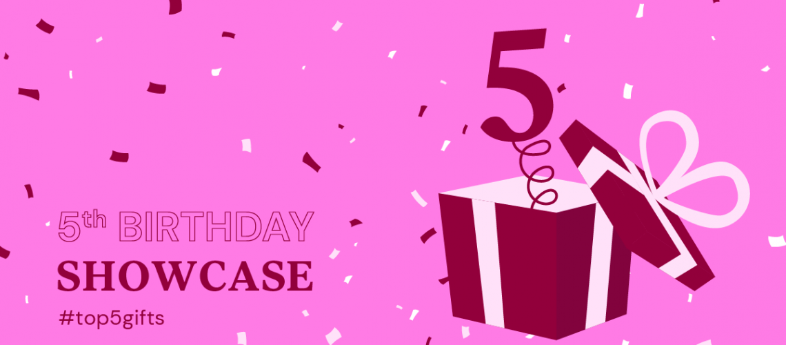 5th-bday-2021-Showcase-gifts.png